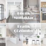 Küçük Mutfaklar için pratik çözümler